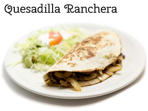 Quesadilla Ranchera